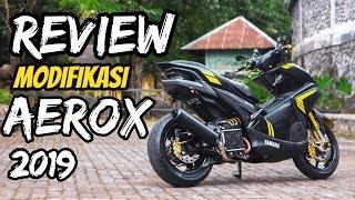 REVIEW MODIFIKASI AEROX 2019 |Simple Elegant Part 1