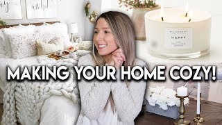 HOW TO MAKE YOUR HOME COZY **6 WAYS**