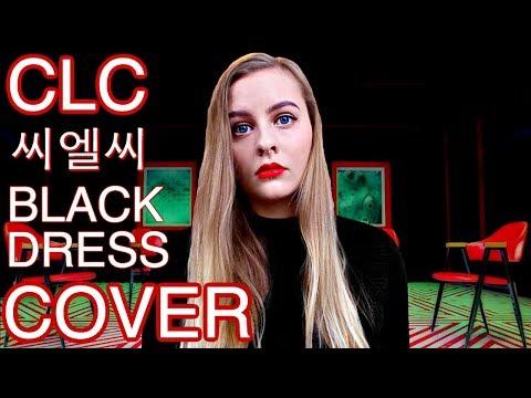 CLC (씨엘씨) BLACK DRESS (COVER)