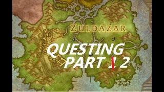 World of Warcraft   Battle for Azeroth   Starting Zuldazar Quests!