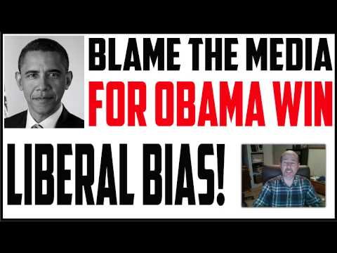 MEDIA MANIPULATION WINS ELECTION And 4 MORE YEARS For Obama - YES, I BLAME THE MEDIA