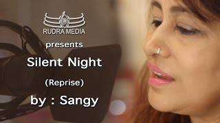 SILENT NIGHT CHRISTMAS SPECIAL | REPRISE | BY SANGY