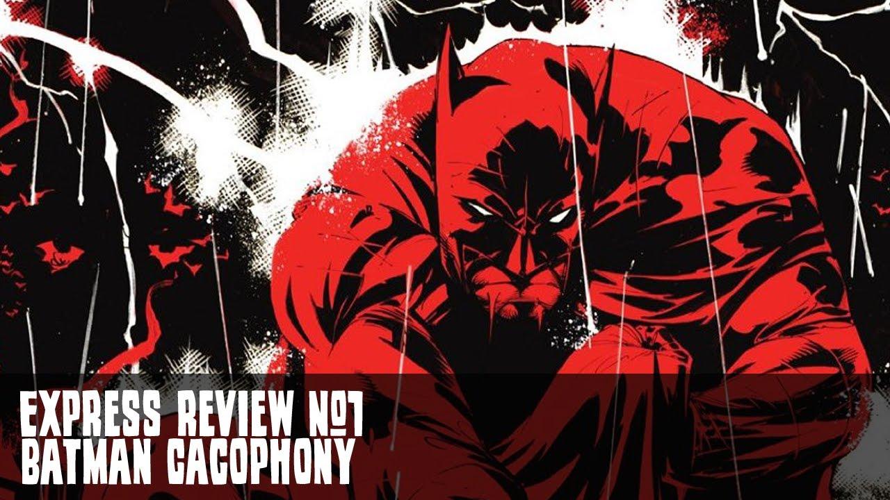 Batman Cacophony 1 Express Review 1 Batman