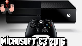 My thoughts Microsoft E3 2016