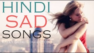 Top 8 Hindi Sad Songs Collection 2017 (Songs Make U Cry) Latest Hindi Movie Songs 2017