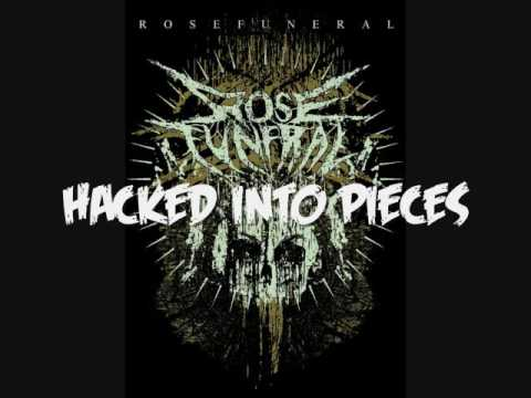 Rose Funeral - Hacked Into Pieces [State of Decay Demo 2006]