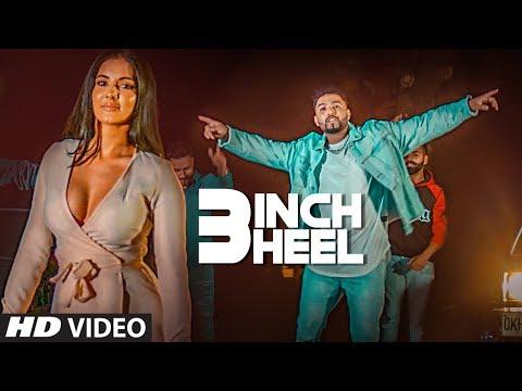 Latest Punjabi Songs 2018 | 3 Inch Heel: Mani Singh | Taran Singh | New Punjabi Songs 2018