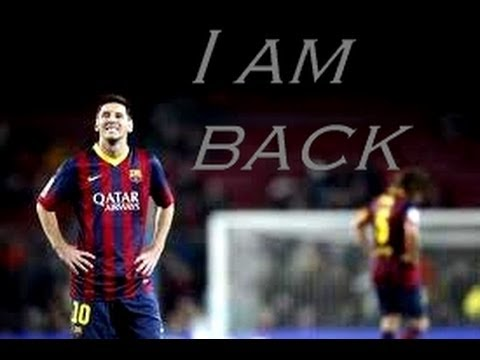 Lionel Messi - I am back
