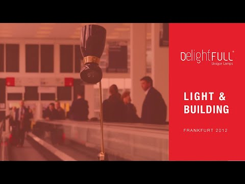 Delightfull at Light+Building | Frankfurt 2012