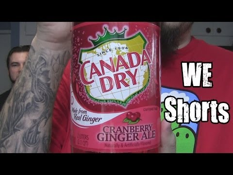 WE Shorts - Canada Dry Cranberry Ginger Ale