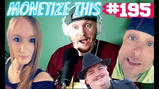 Monetize This ! #195 - In Your House !!! - DRINK UNTIL WE DROP !!!!