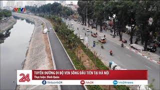 Tuyến đường đi bộ ven sông đầu tiên tại Hà Nội | VTV24