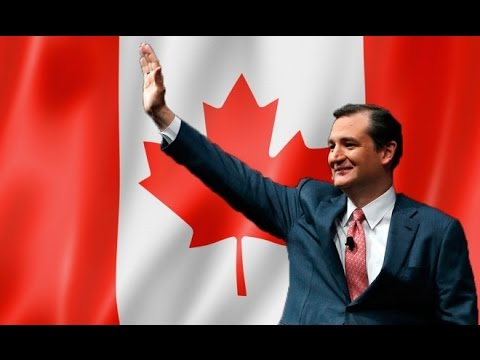 Will Ted Cruz Be Our First Canadian President?