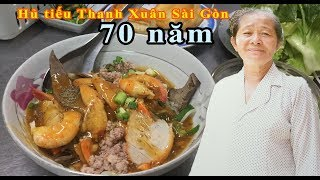 Hủ tiếu Thanh Xuân hơn 70 năm lưu giữ 'thanh xuân của Sài Gòn' - Guufood