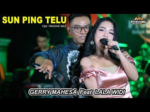 Download Lagu SUN PING TELU  GERRY MAHESA LALA WIDI ( Live Music) GANK KUMPO DHEHAN AUDIO.mp3