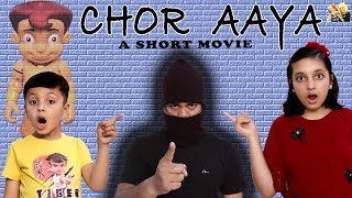 CHOR AAYA - Short Movie | Hindi Moral Story for Kids | Ft. Chhota Bheem & Aayu and Pihu Show