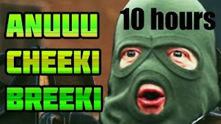 download lagu Cheeki Breeki 1 HOUR VERSION gratis