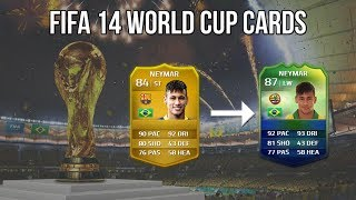 FIFA 14 Ultimate Team World Cup New Cards | #11-20 Player Upgrades & Downgrades