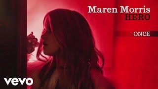 Download Lagu Maren Morris - Once (Audio) Gratis STAFABAND