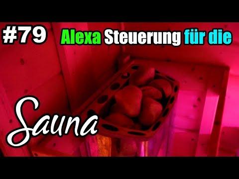 Alexa Steuerung für die Sauna selber bauen ( Vlog | deutsch )