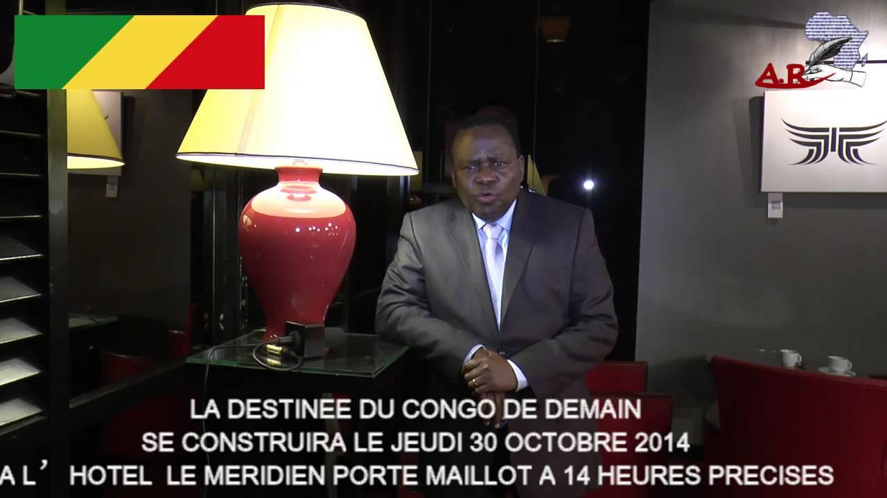 la destinee du congo brazzaville se jouera le 30 octobre 2014 a l hotel le meridien porte