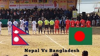 Nepal Vs Bangladesh|12 th South Asian 7-A Side Football Final|Nepal To Host 2020 7-A Side World Cup