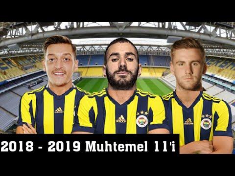 Fenerbahçe'nin 2019 Yılı Muhtemel 11'i 🔥 Ali Koç Fenerbahçeyi Barcelona Yapacak !