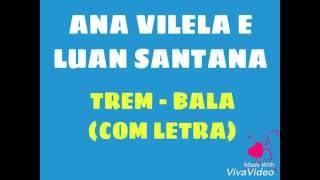 download musica Ana Vilela e Luan Santana - Trem-Bala com letra