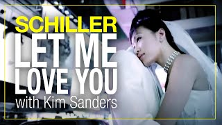 Watch Schiller Let Me Love You video