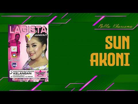 Nella Kharisma - Sun Akoni