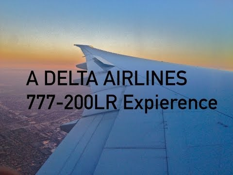 Trip Report: The DELTA AIRLINES 777-200LR expierence