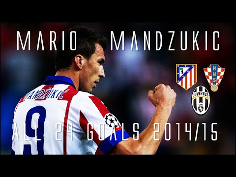 Mario Mandzukic // JUVENTUS' New Signing! // All 24 Goals for Atletico & Croatia 2014/15 // HD