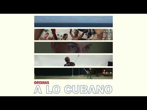 download lagu Orishas - A Lo Cubano gratis