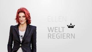 ELLEN - Welt regiern