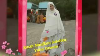 Kasih Maafkan Salahku ~ Yulia Yasmin