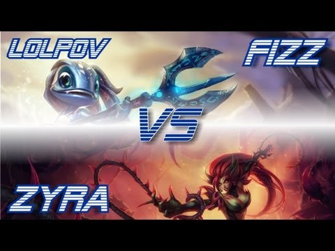 LoLPoV - Fizz vs Zyra [Mid] (League of Legends Live Commentary)