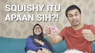 Download video SQUISHY ITU APAAN SIH?! (FEAT. RIA RICIS)