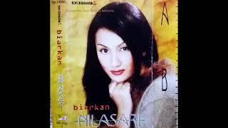 Full Album Nila Sari - Biarkan (2000)