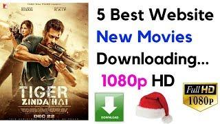 5 Best Website New Movies 720p HD Movies Downloading...Tiger Zinda hai new bollywood movie