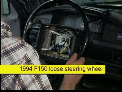 loose steering wheel fix. Ford F150. how to DIY