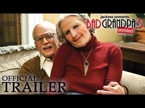 Jack Presents Bad Grandpa 5 Official Trailer Hd