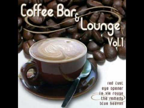 Coffee Bar And Lounge vol. 1 - Love dream