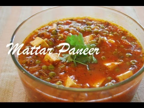 Mattar Paneer - A Classic Indian Curry