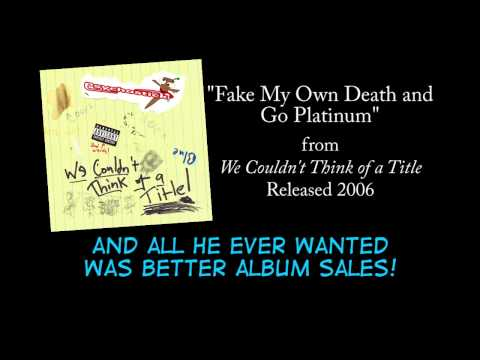 Psychostick - Fake My Own Death And Go Platinum