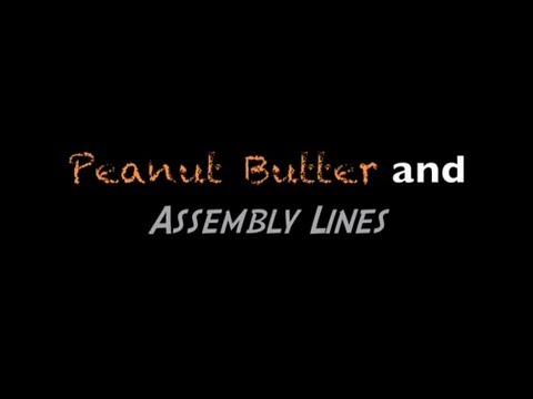 Nation History Day 2012: Peanut Butter & Assembly Lines
