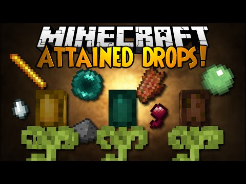 Minecraft Mod Showcase: ATTAINED DROPS! - Grow Mob Drops!
