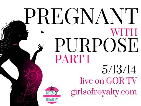 Pregnant With Purpose Part 1 (Bible Study)
