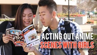Acting Out Anime Scenes with Girls
