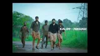 Premam - Malayalam Movie Song - Kalippu