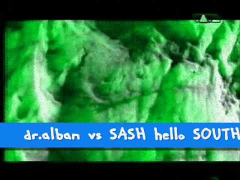 dr alban vs SASH hello SOUTH AFRICA remix